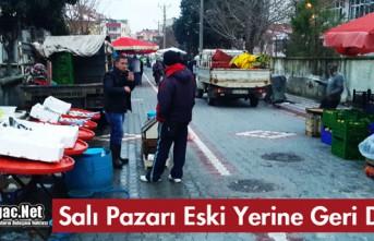 """SALI PAZARI """"ESKİ YERİNE"""" GERİ DÖNDÜ"""