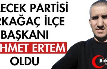 GELECEK PARTİSİ KIRKAĞAÇ İLÇE BAŞKANI MEHMET...