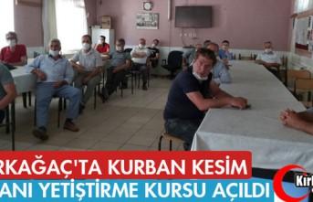 KIRKAĞAÇ'TA KURBAN KESİM ELEMANI YETİŞTİRME...