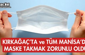 KIRKAĞAÇ'TA ve TÜM MANİSA'DA MASKE TAKMAK...