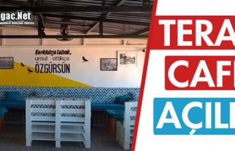TERAS CAFE AÇILDI