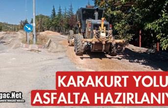 KARAKURT YOLU ASFALTA HAZIRLANIYOR