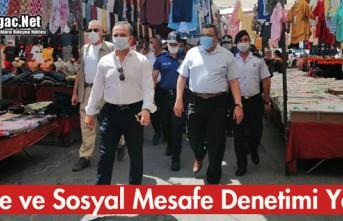 MASKE ve SOSYAL MESAFE DENETİMİ YAPILDI
