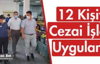 """KIRKAĞAÇ'TA 12 KİŞİYE """"MASKE""""..."""