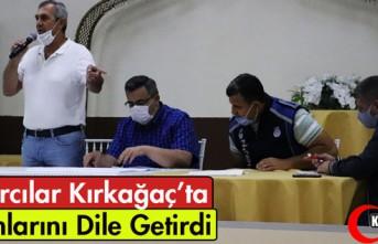 PAZARCI ESNAFI SORUNLARINI DİLE GETİRDİ