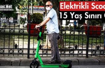 ELEKTRİKLİ SCOOTER İÇİN 15 YAŞ SINIRI