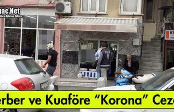 KIRKAĞAÇ'TA 6 BERBER ve KUAFÖRE CEZAİ İŞLEM...