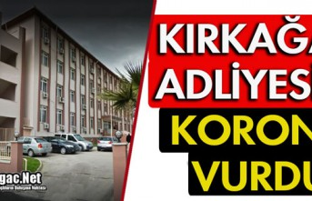 "ADLİYEYİ ""KORONA"" VURDU"