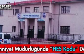 """İLÇE EMNİYET MÜDÜRLÜĞÜNDE """"HES KODU""""..."""