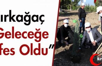 """KIRKAĞAÇ """"GELECEĞE NEFES OLDU"""""""