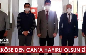 """BÜYÜKKÖSE'DEN CAN'A """"HAYIRLI OLSUN""""..."""