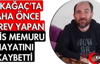 KIRKAĞAÇ'TA DAHA ÖNCE GÖREV YAPAN POLİS...