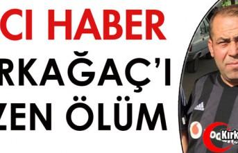 ACI HABER..KIRKAĞAÇ'I ÜZEN ÖLÜM