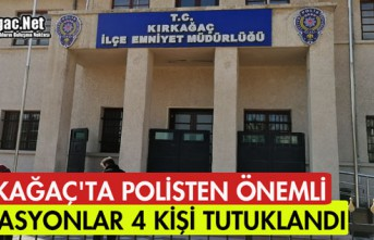 KIRKAĞAÇ'TA POLİSTEN ÖNEMLİ OPERASYONLAR...