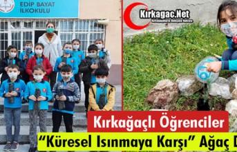 """KIRKAĞAÇLI ÖĞRENCİLER """"KÜRESEL ISINMAYA""""..."""