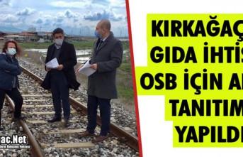 KIRKAĞAÇ'TA GIDA İHTİSAS OSB İÇİN ARAZİ...