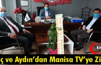 KIYKAÇ ve AYDIN'DAN MANİSA TV'YE ZİYARET