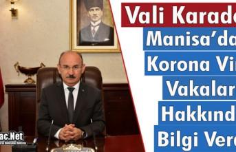 VALİ KARADENİZ, KORONA VİRÜS VAKALARI HAKKINDA...