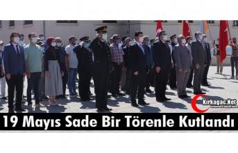 """""""19 MAYIS"""" SADE BİR TÖRENLE KUTLANDI"""