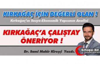 """KİREŞÇİ """"KIRKAĞAÇ'A ÇALIŞTAY""""..."""