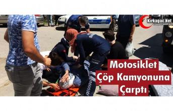 MOTOSİKLET ÇÖP TOPLAMA KAMYONUNA ÇARPTI 2 YARALI