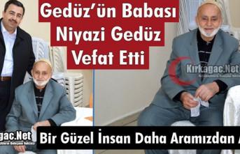 BELEDİYE BAŞKANI GEDÜZ'ÜN BABASI NİYAZİ GEDÜZ...