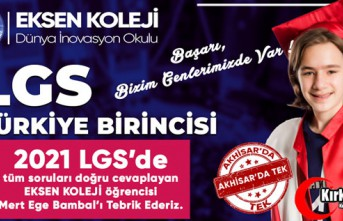 LGS TÜRKİYE 1.Sİ AKHİSAR EKSEN KOLEJİ'NDEN