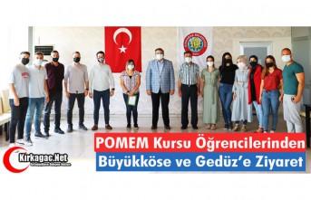 POMEM KURSU ÖĞRENCİLERİNDEN BÜYÜKKÖSE ve GEDÜZ'E...