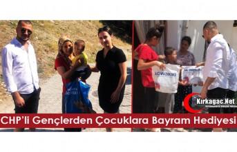 """CHP'Lİ GENÇLERDEN ÇOCUKLARA """"BAYRAM HEDİYESİ"""""""