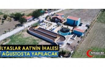 İLYASLAR AAT'NİN İHALESİ 24 AĞUSTOS'TA...