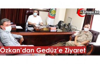 ALBAY ÖZKAN'DAN GEDÜZ'E ZİYARET