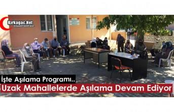 """UZAK MAHALLELERDE """"AŞILAMA"""" DEVAM EDİYOR"""