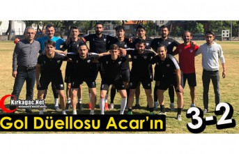 ACAR, LİGE HAZIR 3-2