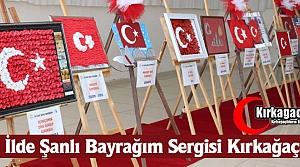'81 İLDE ŞANLI BAYRAĞIM' SERGİSİ KIRKAĞAÇ'TA