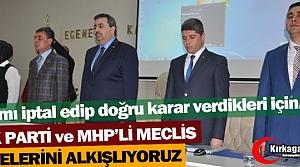AK PARTİ ve MHP'Lİ MECLİS ÜYELERİNİ ALKIŞLIYORUZ