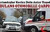 AMBULANS OTOMOBİLLE ÇARPIŞTI