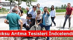 ATIKSU ARITMA TESİSLERİ İNCELENDİ