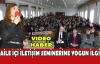 """""""BENİM AİLEM PROJESİ"""" SEMİNERİNE YOĞUN İLGİ(VİDEO)"""