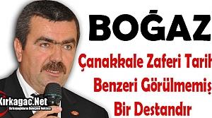 """BOĞAZ """"ÇANAKKALE ZAFERİ TARİHTE BENZERİ GÖRÜLMEMİŞ BİR DESTANDIR"""""""