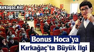 BONUS HOCA'YA KIRKAĞAÇ'TA BÜYÜK İLGİ