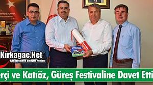 """ÇERÇİ ve KATIÖZ 'GÜREŞ FESTİVALİNE"""" DAVET ETTİ"""