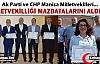 CHP ve AK PARTİ MİLLETVEKİLLERİ MAZBATALARINI...