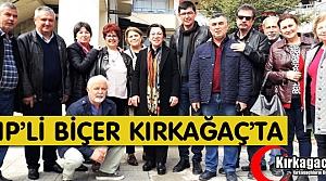 CHP'Lİ BİÇER KIRKAĞAÇ'TA