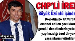 """CHP'Lİ İREN 'BÜYÜK ÜZÜNTÜ İÇİNDEYİZ"""""""