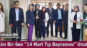 """EĞİTİM BİR-SEN '14 MART TIP BAYRAMINI"""" UNUTMADI"""
