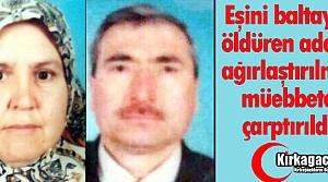 """EŞ CİNAYETİNDE KARAR """"MÜEBBET HAPİS"""""""