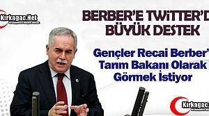 GENÇLERDEN BERBER'E 'BAKANLIK' DESTEĞİ