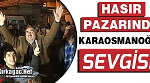 HASIR PAZARINDA KARAOSMANOĞLU SEVGİSİ