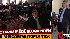 "İLÇE TARIM'DAN ""TARIM SİGORTASI"" TOPLANTISI"