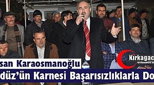 """KARAOSMANOĞLU 'GEDÜZ'ÜN KARNESİ BAŞARISIZLIKLARLA DOLU"""""""